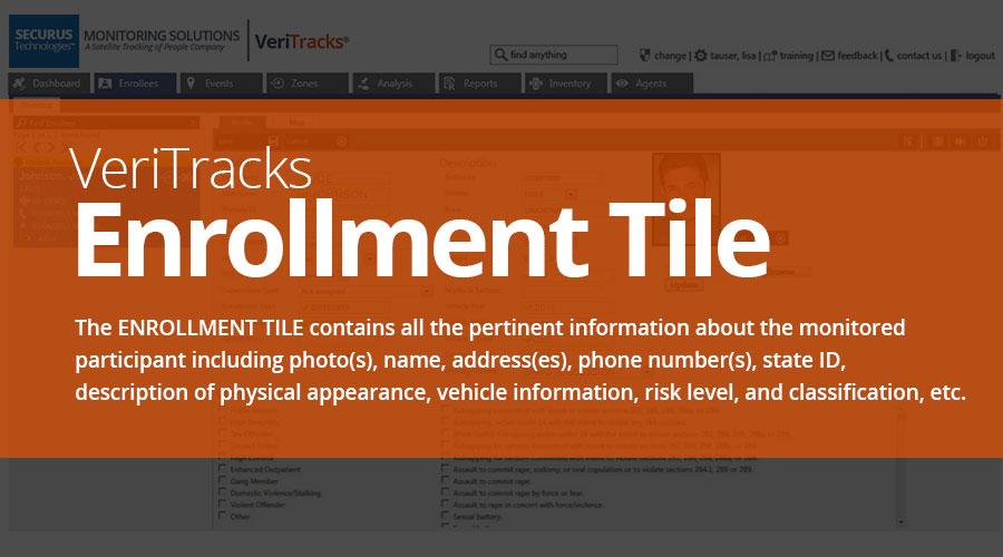 VeriTracks™ Electronic Monitoring Platform Enrollment Tile