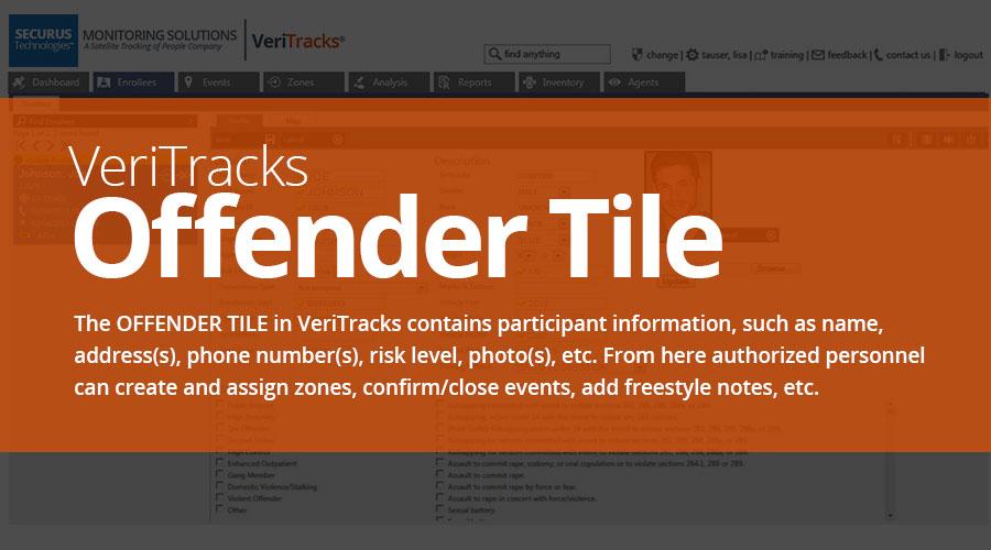 VeriTracks™ Electronic Monitoring Platform Offender Tile